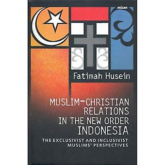 Muslim-Christian Relations in the New Order Indonesia