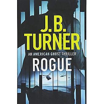 Rogue (An American Ghost Thriller)