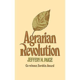 Les mouvements sociaux de la révolution agraire et exportations agricoles dans le monde sous-développé par Paige & Jeffery M.