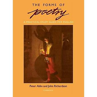 The Forms of Poetry by Peter Abbs & John Richardson
