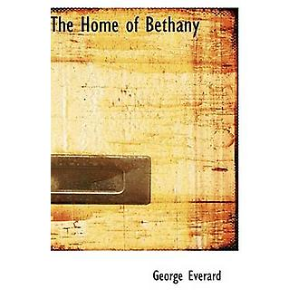 The Home of Bethany by Everard & George