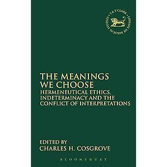 Os significados que nós escolhemos por Cosgrove & Charles H.