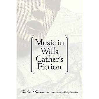 Music in Willa Cathers Fiction by Giannone & Richard