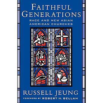 忠実な世代レースと高政・ ラッセルによって新しいアジア アメリカの教会