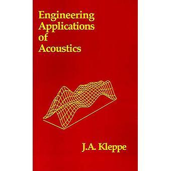 Tekniska tillämpningar av akustik av Kleppe & John A.