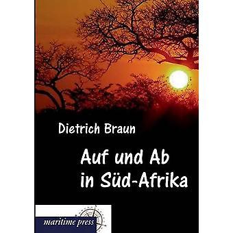 Auf Und AB in SudAfrika by Braun & Dietrich