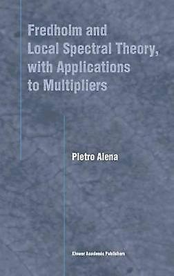 Frougeholm and Local Spectral Theory with Applications to Multipliers by Aiena & Pietro