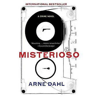 Misterioso by Arne Dahl - Tiina Nunnally - 9780307388032 Book