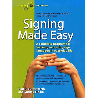 Signing Made Easy - Complete Programme for Learning Sign Language by R