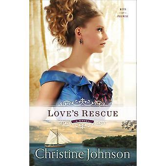 Love's Rescue by Christine Johnson - 9780800723507 Book