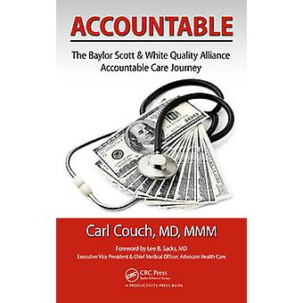Accountable - The Baylor Scott & White Quality Alliance Accountable Ca
