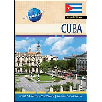 Cuba (2nd) by Richard A Crooker - Zoran Pavlovic - 9781604136227 Book