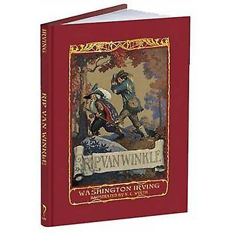 Rip Van Winkle by Washington Irving - N. C. Wyeth - 9781606600313 Book