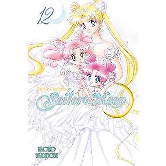 Sailor Moon - Vol. 12 by Naoko Takeuchi - 9781612620084 Book