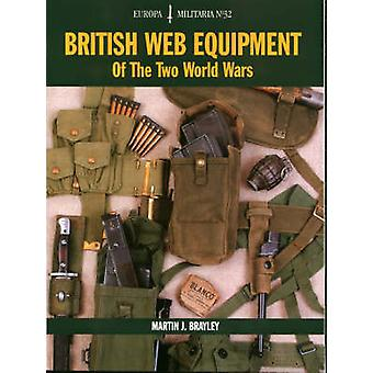 British Web Equipment of the Two World Wars by Martin J. Brayley - 97