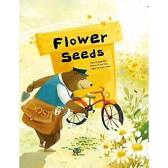 Flower Seeds - Initiating Change by Ho-Jeong Kim - Joy Cowley - 978192