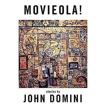 Movieola by John Domini - 9781938103902 Book