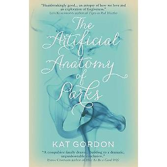 Artificial Anatomy of Parks by Kat Gordon