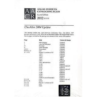 Anglo-American Cataloguing Rules Checklist 2004 Update - 2002 (Revised