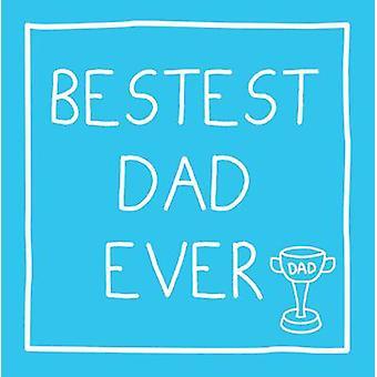 Bestest Dad Ever by Tim Fenton - 9781849531337 Book