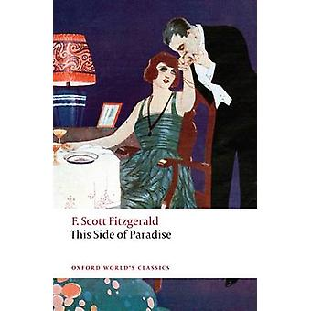 This Side of Paradise by F. Scott Fitzgerald & Jackson R. Bryer