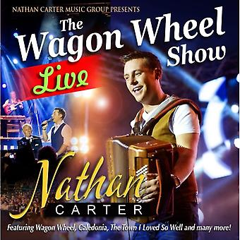 The Wagon Wheel Show: Live by Nathan Carter