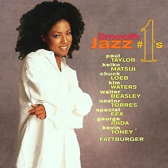 Smooth Jazz #1's - Smooth Jazz #1's [CD] USA import