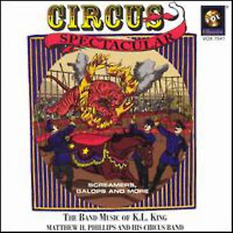 K.L. King - Circus Spectacular [CD] USA import