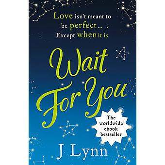 Wait for You by J. Lynn - 9780007530984 Book