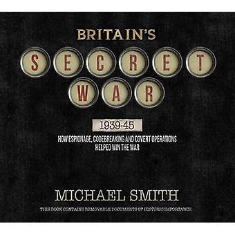 Britain's Secret War by Michael Smith - 9780233003375 Book
