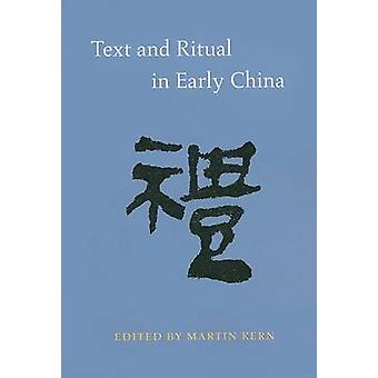 Text and Ritual in Early China by Martin Kern - 9780295987873 Book