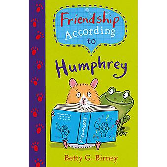 Friendship According to Humphrey (Main) by Betty G. Birney - 97805713