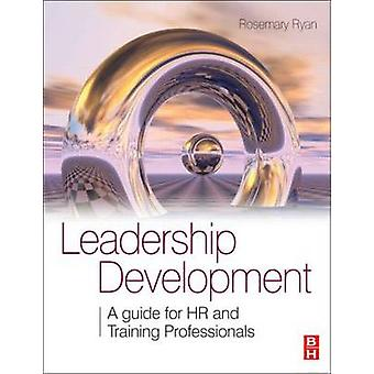 Ledarskapsutveckling - en Guide för HR och utbildningsexperter av