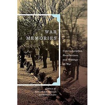 Recordações de memórias - comemoração - guerra - e escritos sobre a guerra por