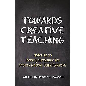 Hacia una enseñanza creativa - notas a un currículo evolución de Steine