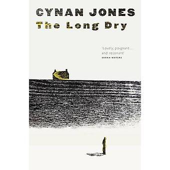 The Long Dry by Cynan Jones - 9781783780402 Book