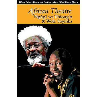African Theatre 13 - Ngugi wa Thiong'o and Wole Soyinka by Martin Banh