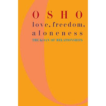 Love - Freedom and Aloneness by Osho - 9780312291624 Book