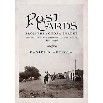 Vykort från Sonora gränsen - visualisera plats genom en populär
