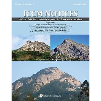 Notices of the International Congress of Chinese Mathematicians - 2015