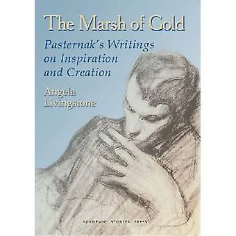 Der Sumpf von Gold - Pasternaks Schriften zur Inspiration und Kreation b