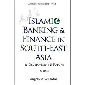 Islamisk bank och finans i Sydostasien - dess utveckling och F