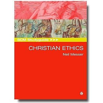 SCM Study Guide to Christian Ethics (SCM Study Guide)
