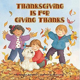 Thanksgiving Is voor het geven van dank (Reading Railroad Books)