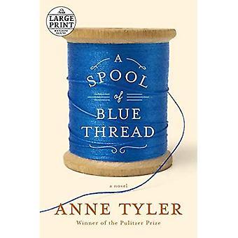 A Spool of Blue Thread (Random House Large Print)