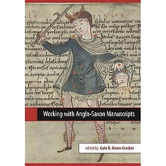 Travailler avec les manuscrits anglo-saxons (Exeter textes médiévaux et études)