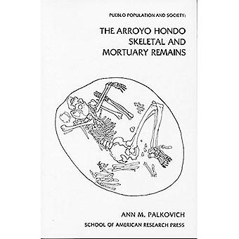Pueblo Population and Society: The Arroyo Hondo Skeletal and Mortuary Remains (Arroyo Hondo Archaeological Series)