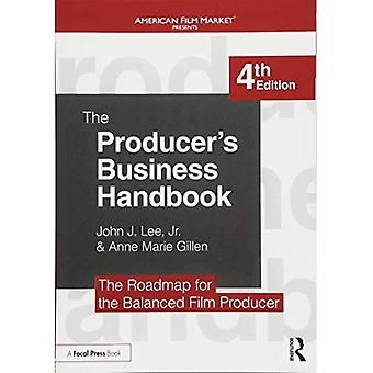 The Producer's Business Handbook: The Roadmap for the Balanced Film Producer - American Film Market Presents
