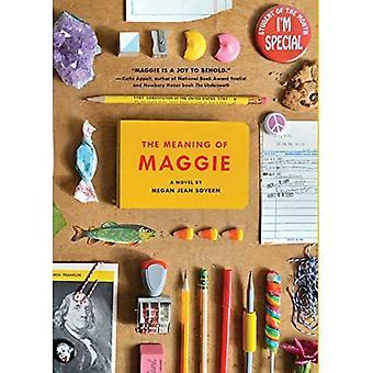 Die Bedeutung von Maggie