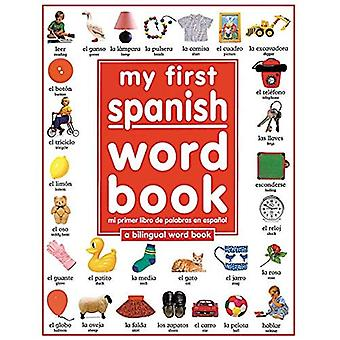 Mein erstes Spanisch Wort Buch / Mi Primer Libro de Palabras de Espaaol